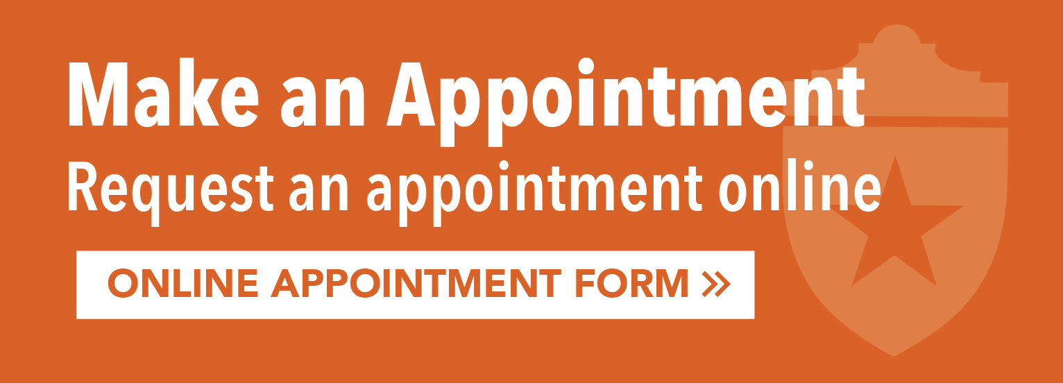 Click here to fill out our online appointment form