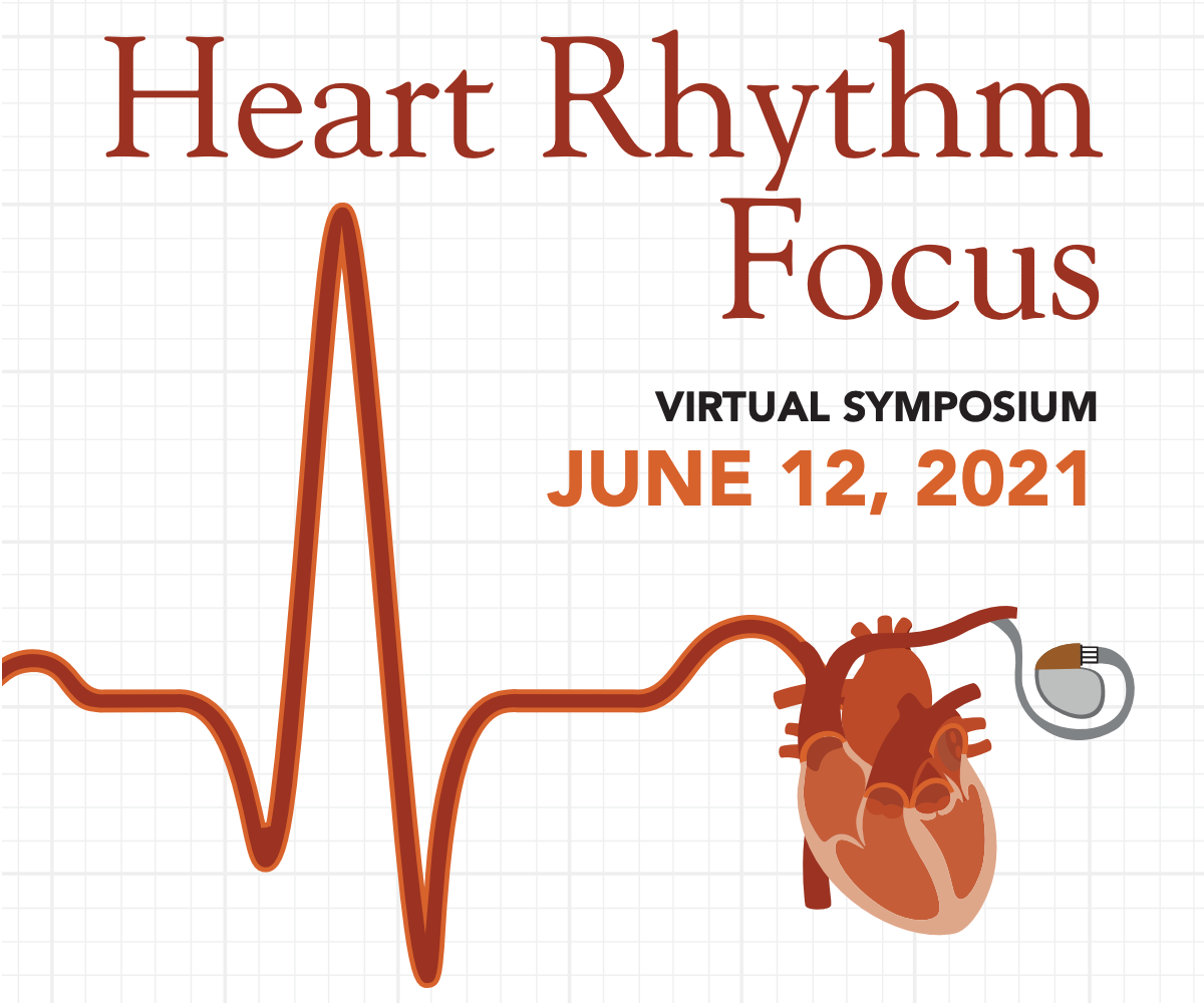 Heart Rhythm Focus Virtual Symposium June 12, 2021 Flyer Image