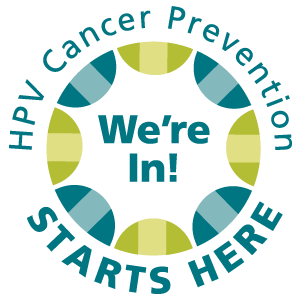We're in! HPV Cancer Prevention Starts Here!