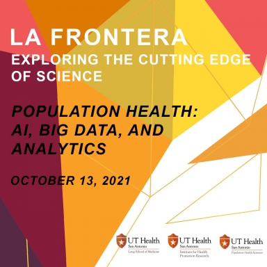 La Frontera 2021: Population Health: AI, Big Data, and Analytics event banner